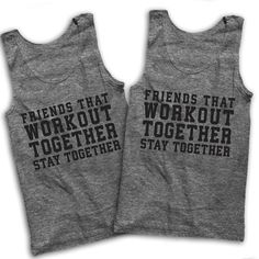 Friends That Workout Together Stay by AwesomeBestFriendsTs on Etsy