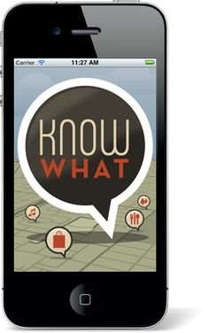 Know what what app - great for finding bars & restaurants