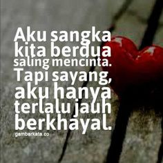 Gambar Ucapan Selamat Tinggal Cinta Sad Quotes, Words Quotes, Qoutes, Life Quotes, Sayings, Quotes Galau, Quotes Indonesia, Heartbroken Quotes, Islamic Pictures