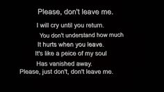 please dont leave me...