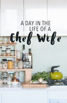 Here's what a day in the life of a chef wife is really like. It might not be what you think!
