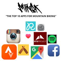 The Top 10 Apps For Mountain Biking, read more at www.MTNBK.com