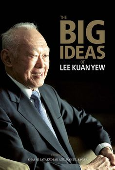 The Big Ideas of Lee Kuan Yew by Shashi Jayakumar.  This volume makes a distinctive contribution to our understanding of Mr Lee's legacy because for the first time the men and women who worked closely with him have come together to discuss his ideas. The resulting essays shed valuable light on a wide range of topics including law and politics, society and economics, and governance and foreign affairs.