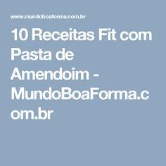10 Receitas Fit com Pasta de Amendoim - MundoBoaForma.com.br