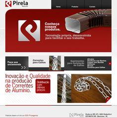 #website Seu site com um layout exclusivo e conteúdo gerenciável. Confira as vantagens dessa tecnologia acessando: www.esgpropaganda.com.br Cliente: http://www.pirela.com.br/