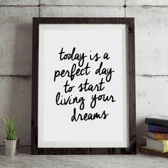 'Today Is A Perfect Day' Inspirational Typograhy Print