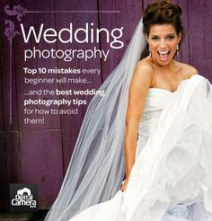 10 wedding photography mistakes every beginner will make (and how to get better)