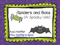 Spiders and Bats {A Spooky Unit}  $