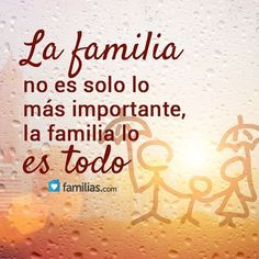 Family In Spanish, Family Love, Spanish Phrases, Spanish Quotes, Mother Son Quotes, Spanish Inspirational Quotes, Dark Triad, Mormon Quotes, Death Quotes