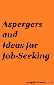 Aspergers and job seeking skills