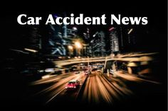 95 Best California Accident News Reports images in 2019   California