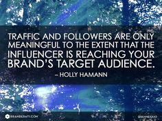 Brand's Target Audience -Quote by @Holly Elkins Hamann via @BRANDERATI