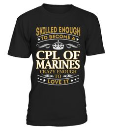 Cpl Of Marines - Skilled Enough