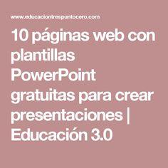 10 páginas web con plantillas PowerPoint gratuitas para crear presentaciones   Educación 3.0