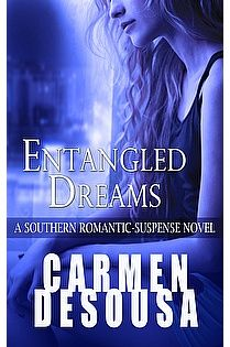 This romantic and suspenseful mystery is only 99 cents today! ENTANGLED DREAMS by Carmen DeSousa http://www.ebooksoda.com/ebook-deals/entangled-dreams-by-carmen-desousa #RomanticSuspense #Kindle