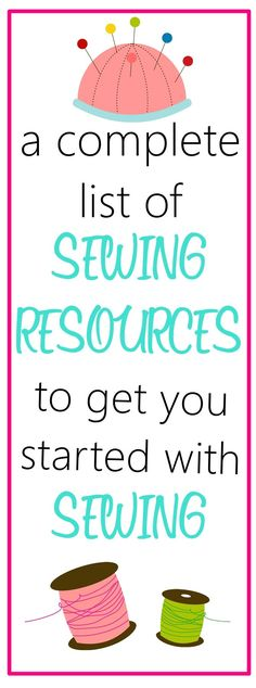 Complete list of sewing resources for beginners on http:∕∕sewsomestuff.com. Want to take up sewing as a new hobby but don't know where to begin? READ THIS POST where I share ALL the sewing resources that a beginner would need to get started with sewing. The list contains links to recommended sewing machines, ONLINE SEWING CLASSES, tips and FREE SEWING PATTERNS. READ NOW!