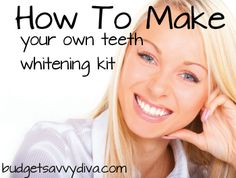 How To Make Your Own Teeth Whitening Kit