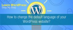 How to change the default language of your WordPress website?