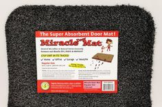 """We NEED a superabsorbant mat. The one we have now does not do a good job or collecting dirt.  Miracle Door Mat (20""""x30"""", Charcoal) Golden West Marketing"""