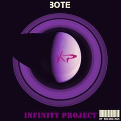 Coming Soon !!! Bote - Infinity Project (KP198) Release Date on Beatport : Jul.17.2015 Release Info : 1 - Bote - Infinity Project (Original Mix) 2 - Bote - Sleepless Nights (Original Mix)