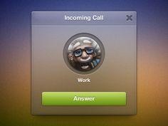 Dribbble - Incoming Call Widget by Matt Gentile