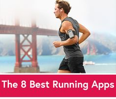 The 8 Best Running Apps for Every Kind of Runner