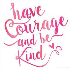 Have Courage and Be Kind - Cinderella Quote - Pink - Nursery Printables - Baby Girl Nursery