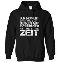 DER MOMENT - DENKEN AUF ZWEI - SPRACHEN ZEIT - #shirt collar #sweater jacket. GET YOURS => https://www.sunfrog.com/LifeStyle/DER-MOMENT--DENKEN-AUF-ZWEI--SPRACHEN-ZEIT-Black-5136741-Hoodie.html?68278