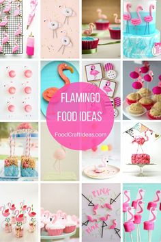 FLAMINGO themed food ideas for parties or just for fun