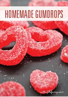 Homemade Gumdrops Recipe ~ are a fun treat to share with friends for Valentine's Day.
