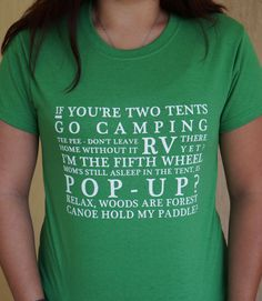 Ladies Camping T Shirt  If You're Two Tents Go by SunAndAsphalt