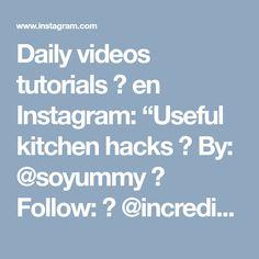 "Daily videos tutorials 📺 en Instagram: ""Useful kitchen hacks 😍 By: @soyummy ⭐ Follow: 🔥 @incrediblestutorials 💡 Sigam: 🔥 @incrediblestutorials 💡 Seguir: 🔥 @incrediblestutorials 💡…"""
