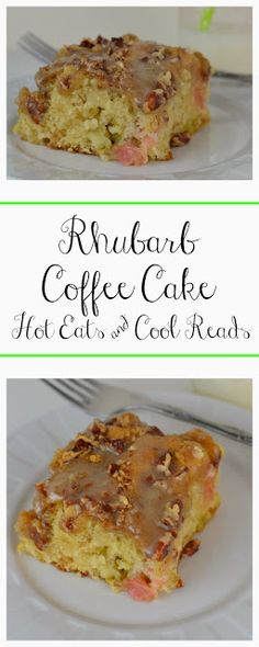 A delicious springtime dessert that's perfect for any occasion! Rhubarb Coffee Cake from Hot Eats and Cool Reads!