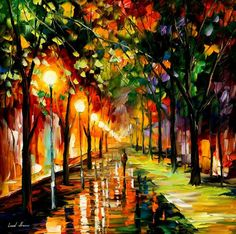 Leonid Afremov #paintings #art   I love this, it is so alive and full of light.