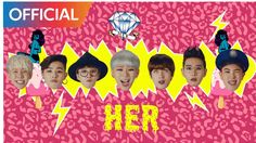 블락비 (Block B) - HER MV - This song is so much fun! And for me that's what Block-B is all about. Fun. It's awesome!