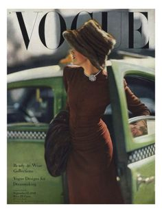Vogue Cover - September 1945:  On the cover of the September 15, 1945, issue of Vogue magazine, a woman emerges from a green taxicab, completely decked out in brown for daytime. The image was photographed by Constantine Joffé.