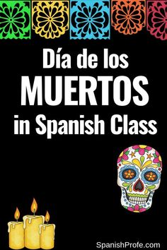 Round up post with websites, videos and songs to use in your Spanish class on 'Day of the Dead'. Many ideas and resources for middle school and high school classes and upper elementary. Great cultural information that is learning about dia de los muertos in Spanish class.