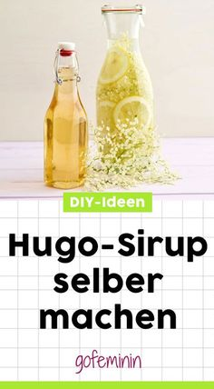 Hugo Sirup selber machen: Der schmeckt sooo gut! #hugo #drink #sirupselbermachen Diy And Crafts, Food And Drink, Fruit, Blog, Desserts, Super, Cheers, Smoothie, Thermomix