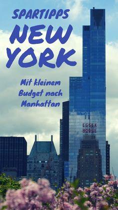 Eine New York Reise ist besonders teuer? Nicht unbedingt. Mit Hilfe dieser New York Spartipps kannst du auch mit kleinem Budget nach Manhattan reisen.