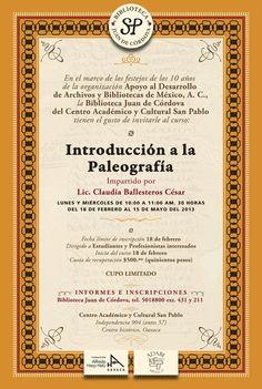 En el marco de los festejos de los 10 años de ADABI, la Biblioteca Juan de Córdoba del Centro Académico y Cultural San Pablo tienen el gusto de invitarle al curso Introducción a la Paleografía...