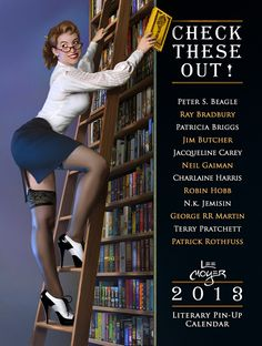 Fetish: Volume XLVI Patrick Rothfuss and Lee Moyer are at it again, this time with a pin-up calendar featuring more modern authors.Patrick Rothfuss and Lee Moyer are at it again, this time with a pin-up calendar featuring more modern authors. Up Book, Book Nerd, Naughty Librarian, Patricia Briggs, What Is Reading, Robin Hobb, Patrick Rothfuss, Fantasy Authors, Fantasy Literature