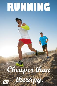 Running, cheaper than therapy. Training Motivation, fitness motivation, running motivation.