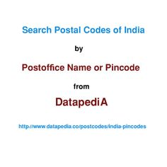 India ‪‎ZipCodes‬ Lookup Find out Indian ‪‎pincode‬ by postoffice name or pincode.