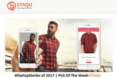 """#StartupStories of 2017- #PickOfTheWeek #STAQU: Artificial Intelligence-driven Product Searching Solution  Taking a leaf out of Google's image search engine (where one can upload a picture and find similar pictures) four young entrepreneurs (Atul Rai Chetan Rexwal Pankaj Sharma and Anurag Saini) from Gurugram came up with """"STAQU"""". It is an AI driven product searching solution where users can upload an image of the product that they already like and find similar products. This technology can…"""