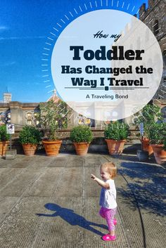 How My Toddler Has Changed the Way I Travel  #travel #kids #toddler