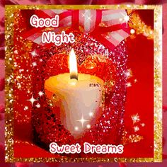 Good Morning My Friend, Good Night Messages, Good Night Sweet Dreams, Candles, Board, Good Evening Messages, Good Night Text Messages, Candy, Candle Sticks