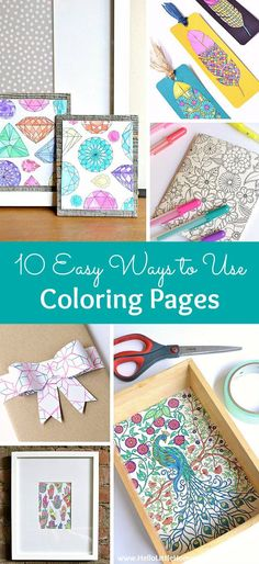 10 Easy Ways to Use Coloring Pages! Don't let your favorite colorin pages sit unused! Try these easy DIY ideas for using completed coloring book pages . from art to bows a Diy Craft Projects, Kids Crafts, Arts And Crafts For Adults, Crafts For Teens To Make, Easy Arts And Crafts, Adult Crafts, Easy Diy Crafts, Book Crafts, Craft Projects For Adults