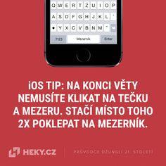 iOS tip: Na konci věty jen dvakrát poklepejte na mezerník - Heky. Jena, Ios, Smartphone