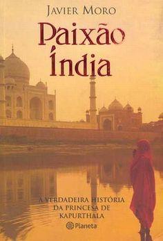 Sou apaixonada pela Índia. Comprei este livro, e me apaixonei pela história da Índia, e pela história da princesa !!!! Vale a pena ler !!!!