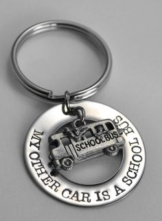 "School Bus Driver key chain ""My other car is a school bus."""